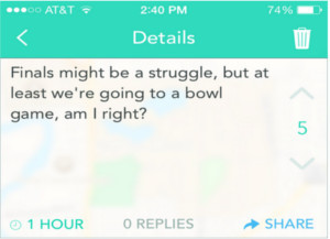Yik Yak about Finals are a struggle but at least we're going to a bowl game