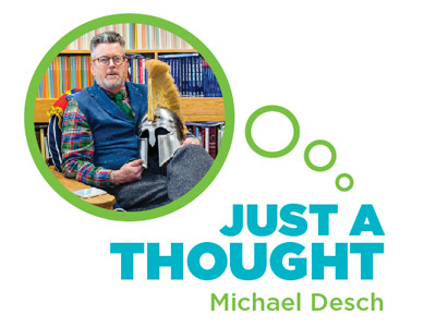 Just A Thought: Michael Desch