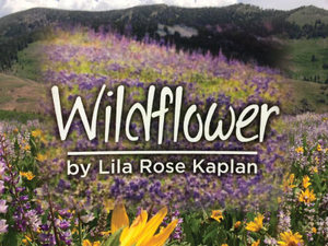 """Wildflower"" Production Blooms With Potential"