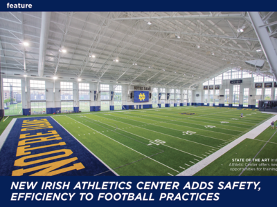 New Irish Athletics Center Adds Safety, Efficiency to Football Practices